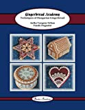 Gingerbread Academy: Techniques of Hungarian Gingerbread (Tunde's Creations, Band 3)