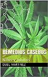 Remedios Caseros: Nios y Adultos