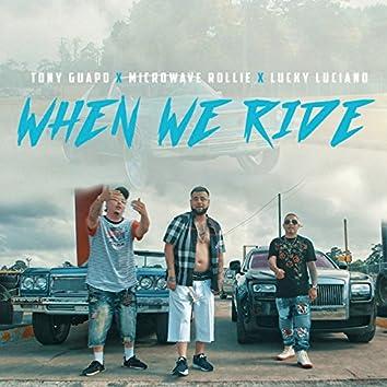 When We Ride