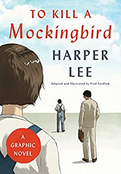 Hardcover To Kill a Mockingbird: a Graphic Novel Book