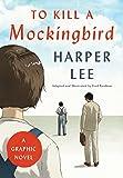 To Kill a Mockingbird - A Graphic Novel