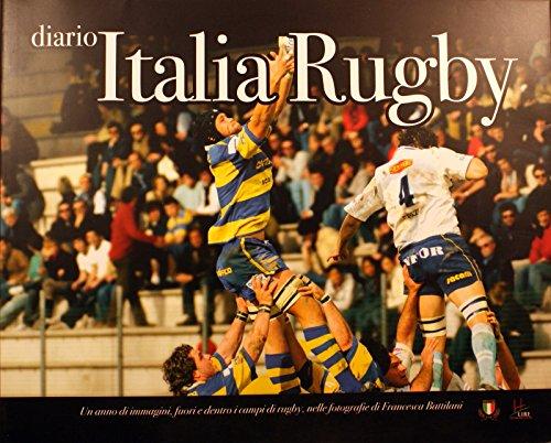 Diario Italia rugby. Un anno di immagini, fuori e dentro i campi di rugby, nelle fotografie di Francesca Battilani (Sport)