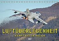 Luftueberlegenheit - Kampfjets in Aktion (Tischkalender 2022 DIN A5 quer): Faszinierende Aufnahmen von Kampfjets in Aktion. (Monatskalender, 14 Seiten )