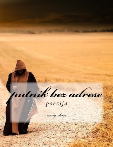 putnik bez adrese: poezija: Volume 100