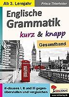 Englische Grammatik kurz & knapp / Gesamtband: If-clauses I, II und III gegenueberstellen und vergleichen
