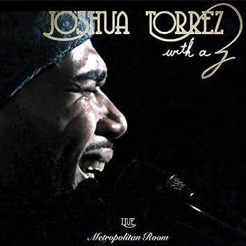 Joshua Torrez Live @ Metropolitan Room