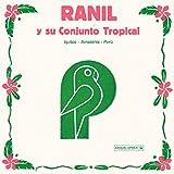Ranil Y Su Conjunto Tropical (Lp + Download)
