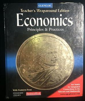 Economics Principles & Practices--Teacher's Edition 0078204887 Book Cover