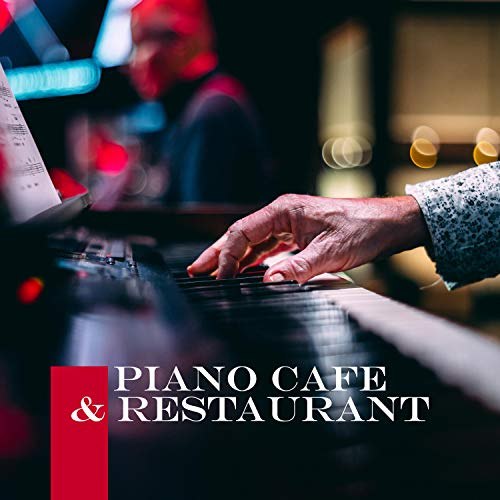 Piano Cafe & Restaurant: Relaxing Music with Nature Sounds in Background