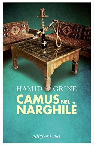 Camus nel narghilè (Dal mondo) (Italian Edition)