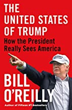 The United States of Trump: How the President Really Sees America