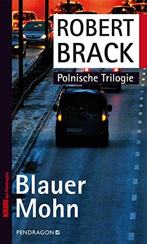 Blauer Mohn: Polnische Trilogie