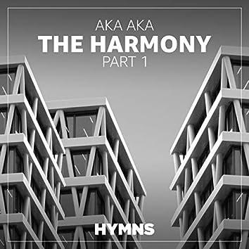 The Harmony (Part 1)