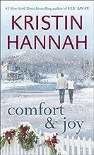 Comfort & Joy by Kristin Hannah (1-Oct-2006) Mass Market Paperback