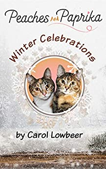 Book cover image for Peaches and Paprika: Winter Celebrations