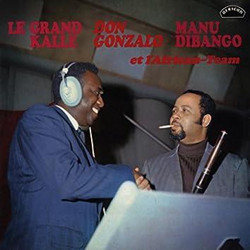 Le Grand Kalle, Don Gonzalo, Manu Dibango & L'African-Team