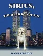 Sirius, the hero dog of 9/11