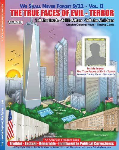 We Shall Never Forget 9 11 Vol II The True Faces of Evil Terror Graphic Coloring Novel Terrorist product image