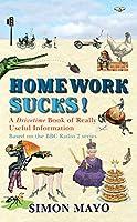 Homework Sucks: A Drivetime Book of Really Useful Information