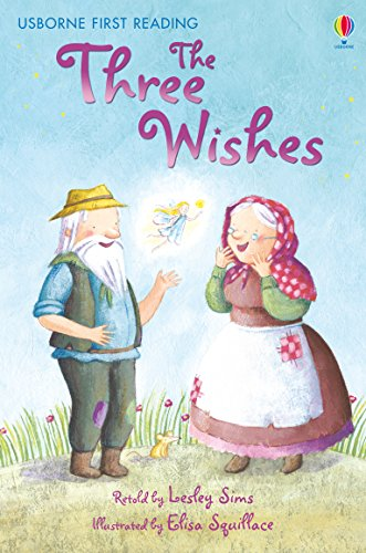 The Three Wishes: For tablet devices (Usborne First Reading: Level One) (English Edition)