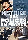 Histoire des polices en France - Des guerres de religion à nos jours
