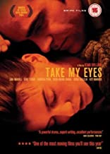 Take My Eyes UK  Te doy mis ojos  NON-USA FORMAT, PAL, Reg.2 United Kingdom