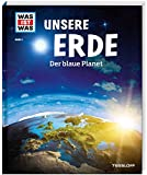 WAS IST WAS Band 1 Unsere Erde. Der blaue Planet (WAS IST WAS Sachbuch, Band 1) - Karl Urban