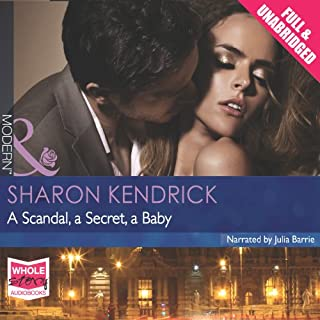 A Scandal, a Secret, a Baby                   By:                                                                                                                                 Sharon Kendrick                               Narrated by:                                                                                                                                 Julia Barrie                      Length: 5 hrs and 22 mins     10 ratings     Overall 3.8