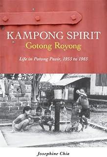 Kampong Spirit — Gotong Royong (English Edition)