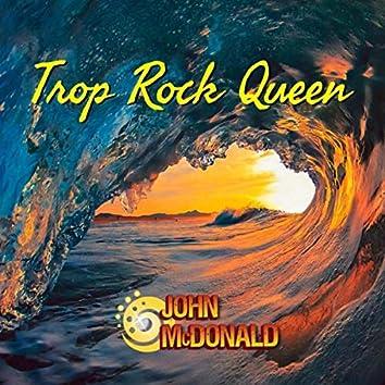 Trop Rock Queen