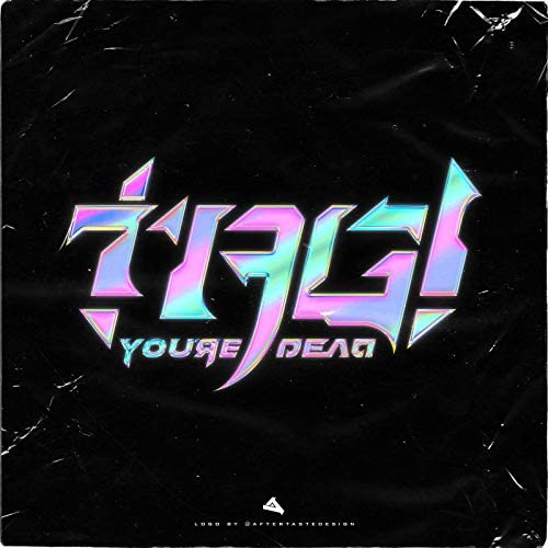 Tag! You're Dead