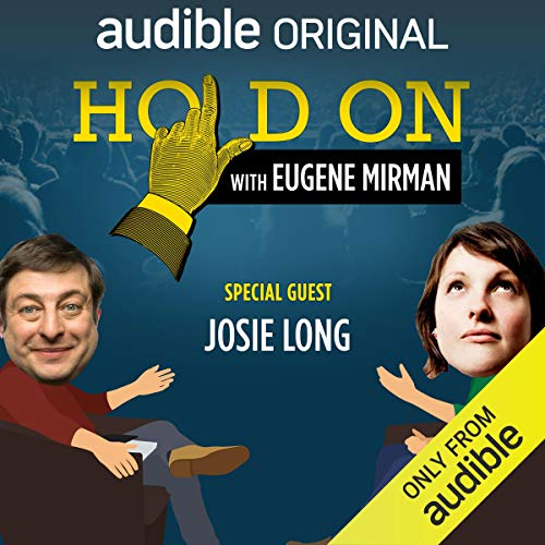 『Ep. 11: Josie Long Reckons with Life and Love Bites (Hold On with Eugene Mirman)』のカバーアート