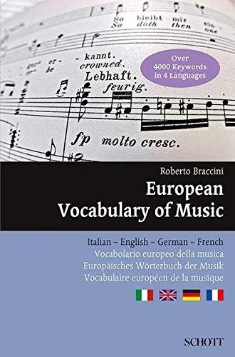 European Vocabulary of Music: Italian - English - German - French