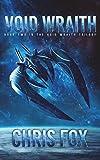Void Wraith (The Void Wraith Saga) (Volume 2)