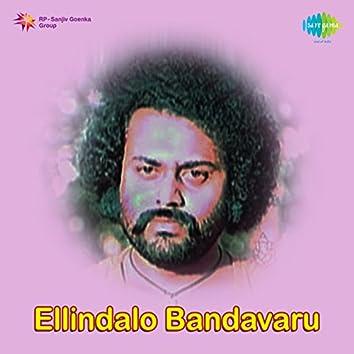 Ellindalo Bandavaru (Original Motion Picture Soundtrack)