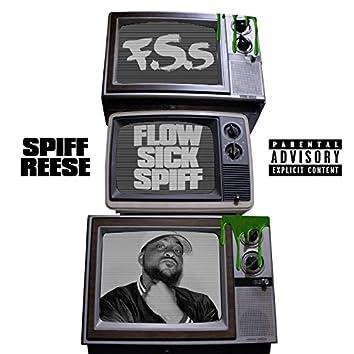 Flow Sick Spiff