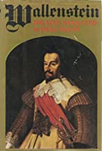 Wallenstein, His Life Narrated