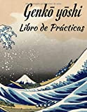 Genkō yōshi Libro de Práctica: Cuaderno de práctica kanji japonés grande   Libro de práctica de escritura para caracteres kanji de Japón y guiones de Kana   Tamaño: 8,5 'x11', 109 páginas