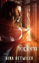 Forlorn: Volume 1