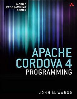 Apache Cordova 4 Programming (Mobile Programming) (English Edition)