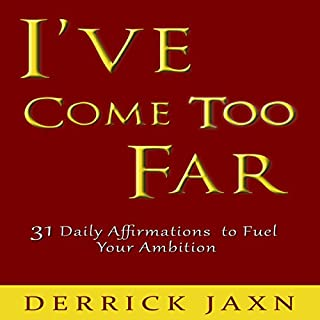 I've Come Too Far                   By:                                                                                                                                 Derrick E Jaxn                               Narrated by:                                                                                                                                 Madeline Starr                      Length: 38 mins          Overall