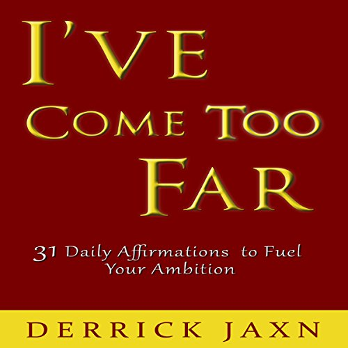 I've Come Too Far audiobook cover art