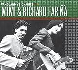 Mimi & Richard Fariña (Vanguard Visionaries)