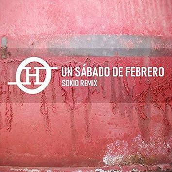Un Sábado de Febrero (Sokio Remix)