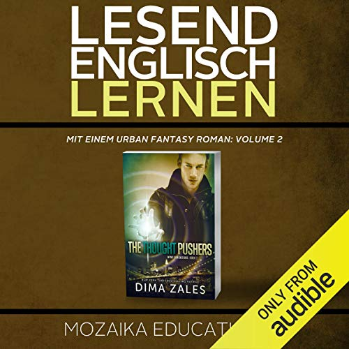 Englisch Lernen: Mit einem Urban Fantasy Roman: Volume 2 [Learn English for German Speakers - Urban Fantasy Novel Edition] audiobook cover art