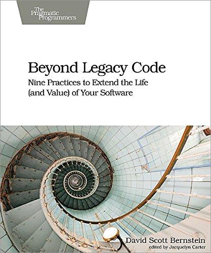 Beyond Legacy Code: Nine Practices …