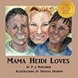 Mama Heidi Loves (Iris Global Legacy Series)