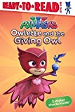 Owlette and the Giving Owl: Ready-to-Read Level 1 (PJ Masks)