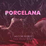 Porcelana (Feat. Wedemboy$)