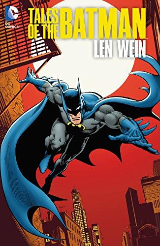 Tales of the Batman: Len Wein (Batman (1940-2011)) (English Edition)